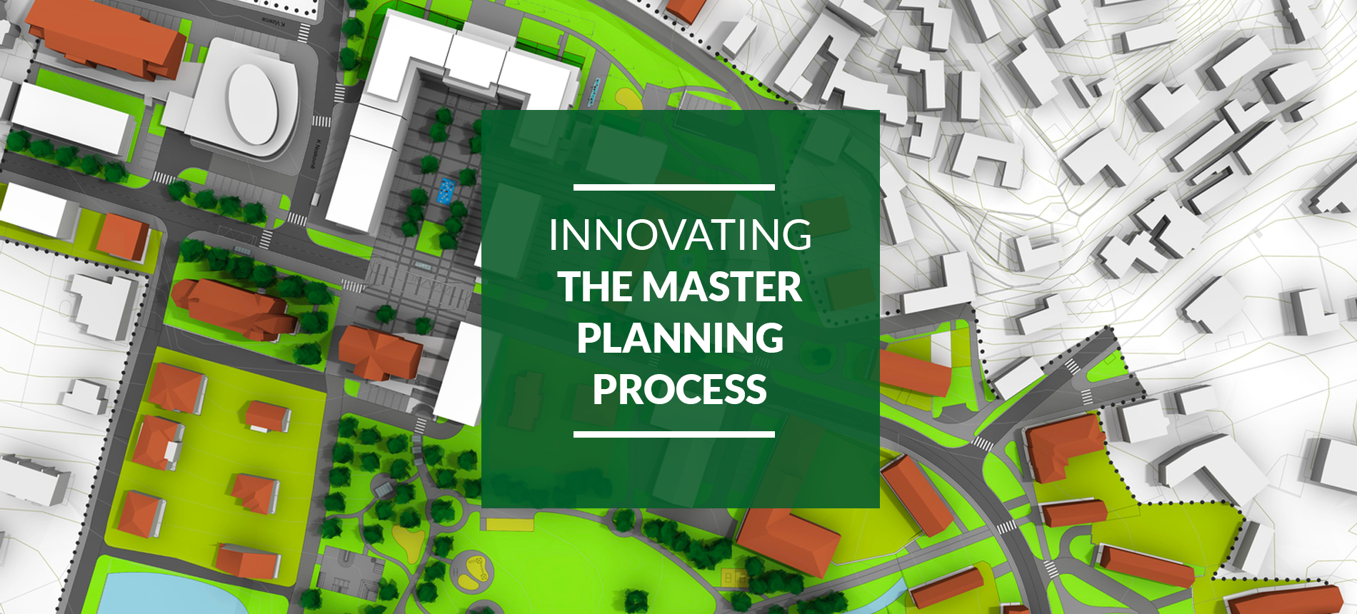 Innovating-the-Master-Planning-Process3